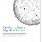 Dry Run to Ensure Migration Success Whitepaper
